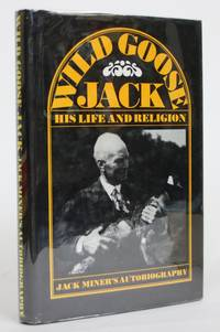image of Jack Miner: His Life and Religion