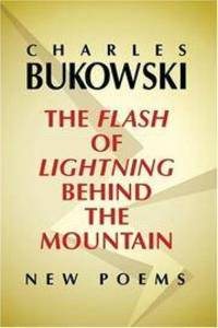 image of The Flash of Lightning Behind the Mountain: New Poems