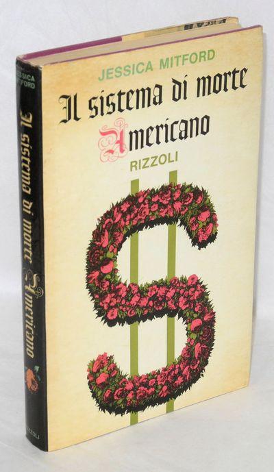 Milan: Rizzoli, 1964. xxiii, 284p., hardcover in yellowing and lightly edgeworn dj. Italian edition ...