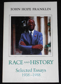 image of Race and History: Selected Essays 1938-1988