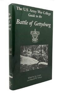 THE U. S. ARMY WAR COLLEGE GUIDE TO THE BATTLE OF GETTYSBURG