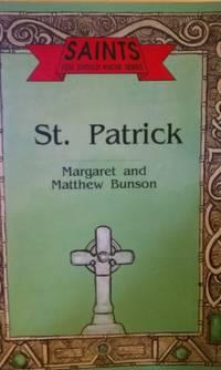 St.Patrick (Saints You Should Know S.)