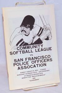 image of Community Softball League vs. San Francisco Police Officers Association Sunday August 27, 1978 - 12 noon, Margaret Hayward Field - San Francisco at Gough_Golden Gate, benefit for