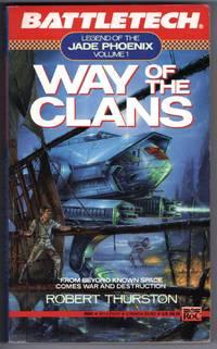 image of BATTLETECH - Way of the Clans (Legend of the Jade Phoenix, Vol. 1)