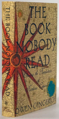 The Book Nobody Read Chasing the Revolutions of Nicolaus Copernicus