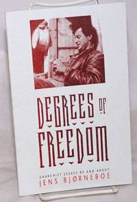 image of Degrees of Freedom: Anarchist Essays by and about Jens Bjørneboe