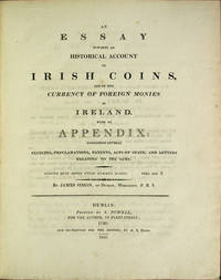 Simon's Essay on Irish Coins, and of the Currency of Foreign Monies in Ireland; with Mr. Snelling's Supplement: also an additional plate containing nineteen coins, never before published