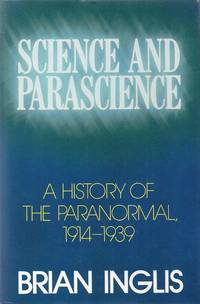 Science and Parascience. A History of the Paranormal 1914-1939.