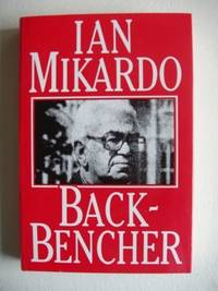 Back-Bencher by  Ian Mikardo - First Edition - 1988 - from Goldring Books and Biblio.co.uk