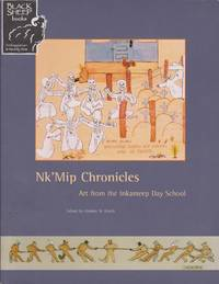 Nk'Mip Chronicles: Art from the Inkameep Day School