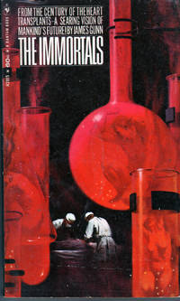 The Immortals by  James Gunn - Paperback - 1st Edition - 1968 - from citynightsbooks (SKU: 15569)