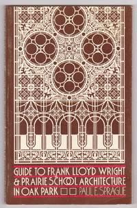 Guide to Frank Lloyd Wright & Prairie School Architecture in Oak Park