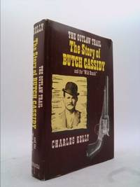 The Outlaw Trail: The Story of Butch Cassidy