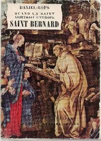 Quand un saint arbitrait l'Europe:  saint-Bernard