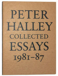 Peter Halley: Collected Essays, 1981-87 by  Peter Halley - Paperback - 1989 - from A&D Books and Biblio.com