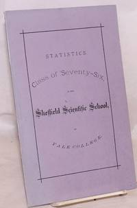 image of Statistics. Class of 'seventy-six in the Sheffield Scientific School, of Yale College