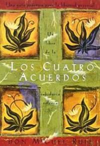 image of Los cuatro acuerdos: una guia practica para la libertad personal (Spanish Edition)
