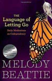 image of The Language of Letting Go: Daily Meditations for Codependents (Hazelden Meditation Series)