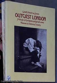 image of Outcast London : a study in the relationship between classes in Victorian society