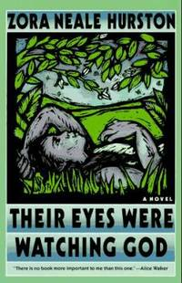 Their Eyes Were Watching God by Zora Neale Hurston - Paperback - 1900 - from ThriftBooks (SKU: G0060916508I5N10)
