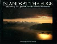 image of Islands at the Edge: Preserving the Queen Charlotte Islands Wilderness