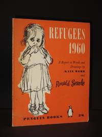 Refugees 1960: A Report in Words and Drawings (Penguin Book No. Q36)