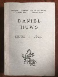 Essays And Poems Presented To Daniel Huws Signed and Inscribed by Daniel Huws