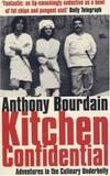 Kitchen Confidential : Adventures in the Culinary Underbelly by Anthony Bourdain - Paperback - 2001-01-01 - from Books Express (SKU: 0747554250)