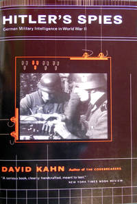 Hitler's Spies: German Military Intelligence In World War II by  DAVID KAHN - Paperback - 2000 - from Hanselled Books and Biblio.co.uk