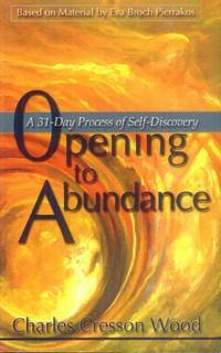 image of Opening to Abundance; a 31-Day Process of Self-Discovery