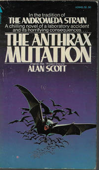 "image of THE ANTHRAX MUTATION (Orig. Title: ""Project Dracula"")"