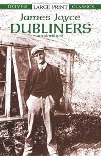 Dubliners (Dover Large Print Classics) by Joyce, James