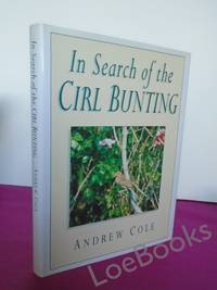 IN SEARCH OF THE CIRL BUNTING [signed]