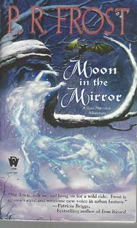 Moon in the Mirror (Tess Noncoire Adventure) by  P. R Frost - Paperback - 2008-09-02 - from Vada's Book Store (SKU: 1807100030)