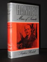 Hankey. Man of Secrets: Volume II 1919-1931