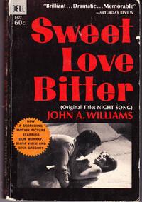 Sweet Love Bitter (aka: Night Song)