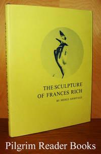 The Sculpture of Frances Rich.
