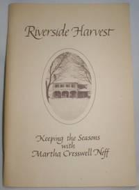 image of Riverside Harvest; Keeping the Seasons