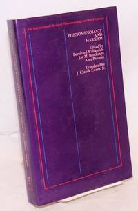 Phenomenology and Marxism by  Jr  translated from the German by J. Claude Evans - First Edition - 1984 - from Bolerium Books Inc., ABAA/ILAB and Biblio.com