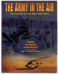The Army in the Air: The History of the Army Air Corps