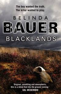 Blacklands by  Belinda Bauer - Hardcover - 2010 - from ThriftBooks (SKU: G0593062949I2N00)