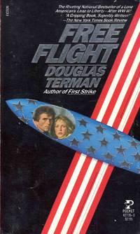 Free Flight by Douglas Terman - Paperback - 1981 - from C.A. Hood & Associates and Biblio.com