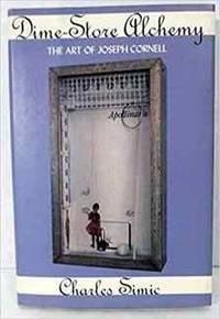 image of Dime-Store Alchemy: The Art of Joseph Cornell