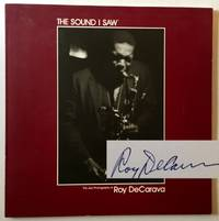 The Sound I Saw: The Jazz Photographs of Roy DeCarava