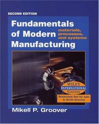 image of Fundamentals of Modern Manufacturing: Materials, Processes and Systems