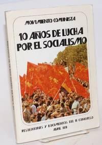 10 anos de lucha por el socialismo resoluciones y documentos del II congreso, Abril 1978