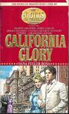 image of California Glory (Holts, an American Dynasty Ser. Vol. 4)