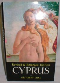 image of Cyprus; A Portrait and an Appreciation (Revised and Enlarged Edition)