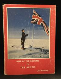 image of Dale of the Mounted; in the Arctic (Main character: Dale Thompson; Series: Dale of the Mounted 3.)