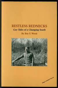 Restless Rednecks: Gay Tales of the Changing South